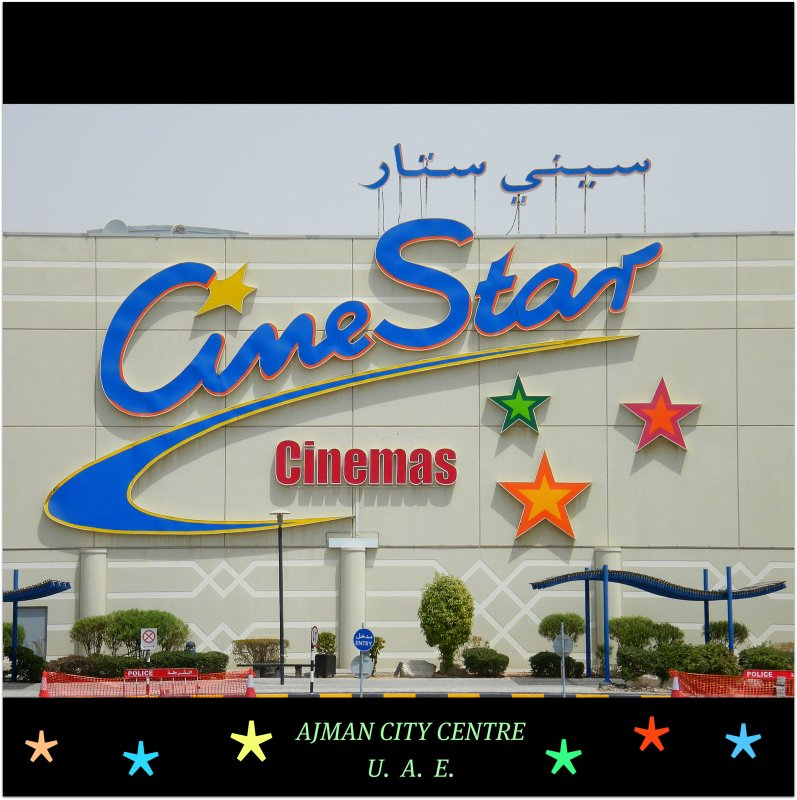CineStar Cinemas @ The Ajman City Centre : UAE : The largest Shopping Mall in this fascinating Emirate! WORLD : SENSE : SHOP! Enjoy the spree! :)
