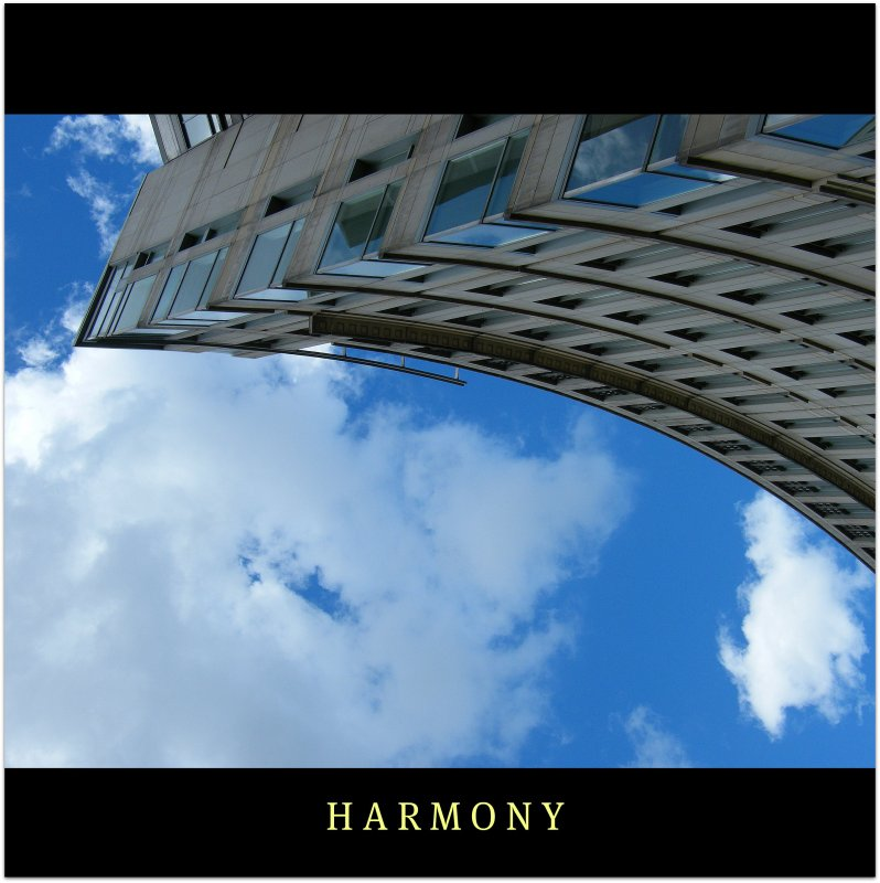 Harmony is a word, in which we trust, a strength of character, a trust that the future will be more open and trustworthy and the world grows stronger! Explore more!:)