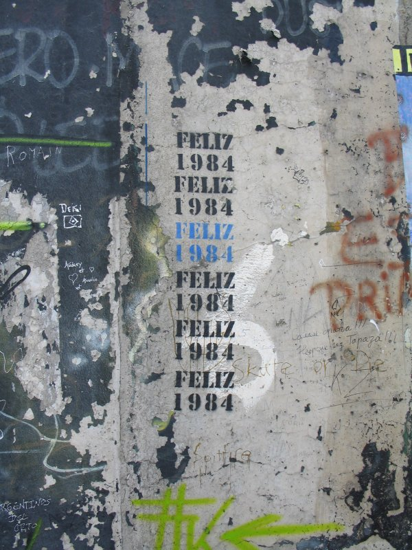 Greetings, Mr. Orwell (from the Berlin Wall)